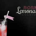 Rose Lemonade Cocktails