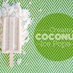 Creamy Coconut Ice Pops               {Plus, Giveaway!}