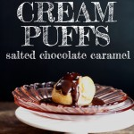 Espresso Cream Puffs with Salted Chocolate Caramel