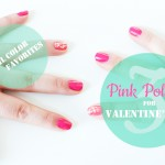 3 Pink Polishes for Valentine's Day
