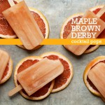 Maple Brown Derby Cocktail Pops